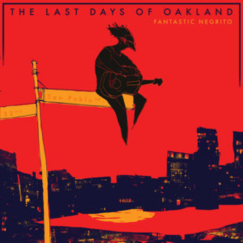 Album: The Last Days of Oakland