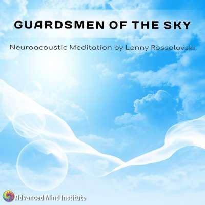 Advanced Mind Institute - Guardsmen of the Sky