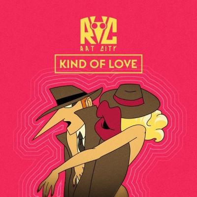 Rat City - Kind Of Love