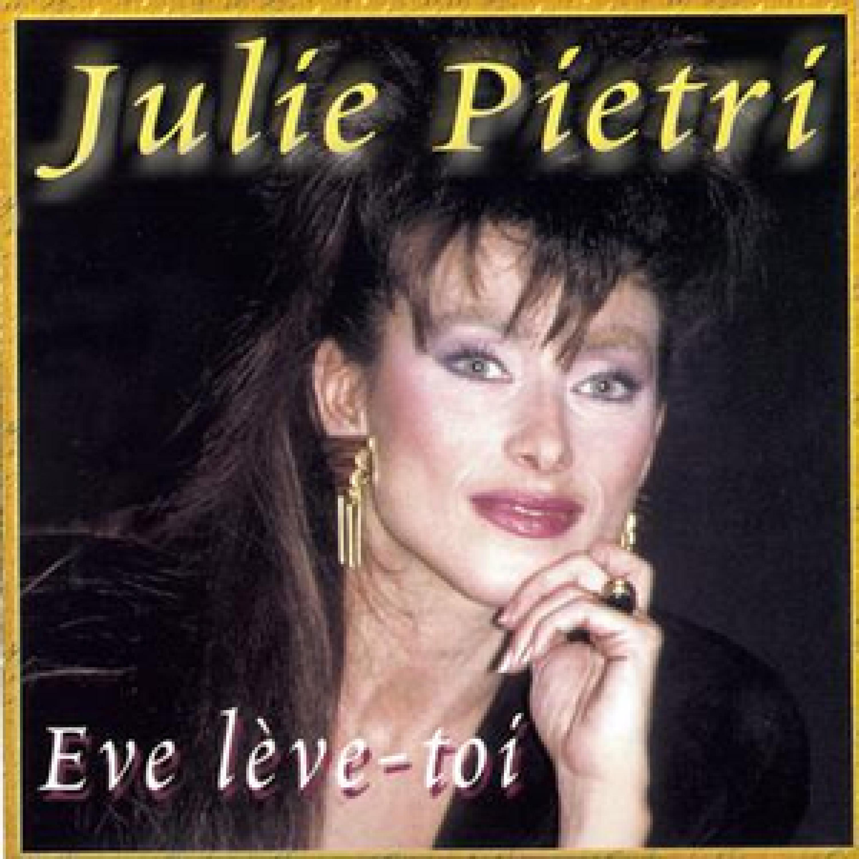 Julie Pietri - Eve lève-toi