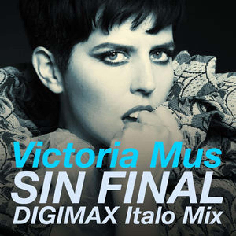Victoria Mus - Sin Final