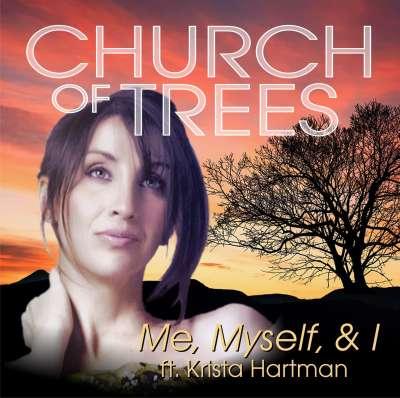 Church of Trees ft Krista Hartman - Me, Myself,
