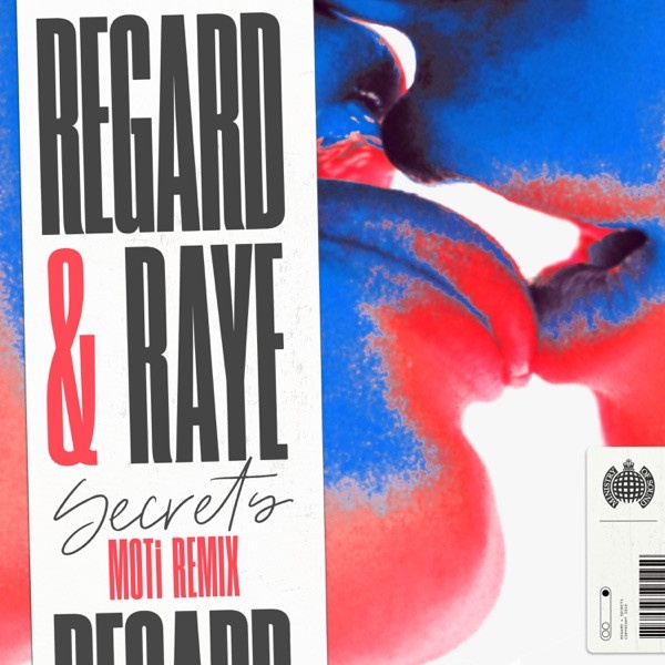 REGARD & RAYE - Secrets (MOTi Remix)