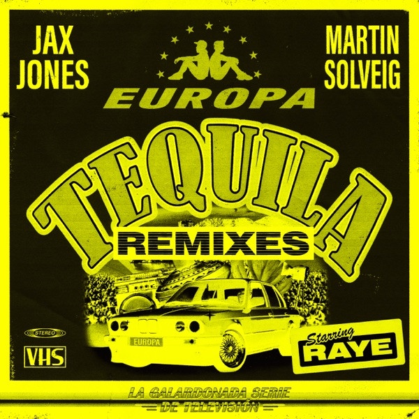 EUROPA & RAYE - Tequila (Lost Frequencies Remix)