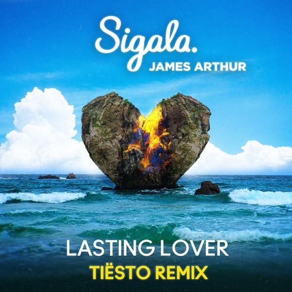 SIGALA & JAMES ARTHUR - Lasting Lover [Tiësto Remix]