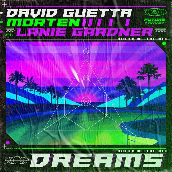 DAVID GUETTA & MORTEN - Dreams