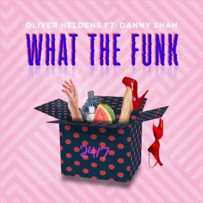 OLIVER HELDENS - What The Funk