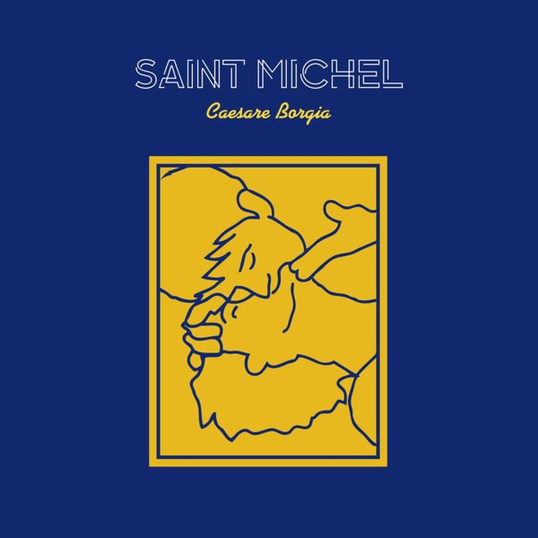 Saint Michel - Caesare Borgia (feat. Elisa Jo)