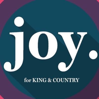 For King & Country - Joy - Je Choisis La Joie