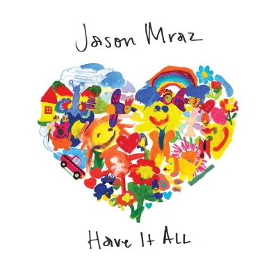Jason Mraz - Have It All - Je Veux Que Tu Aies Tout