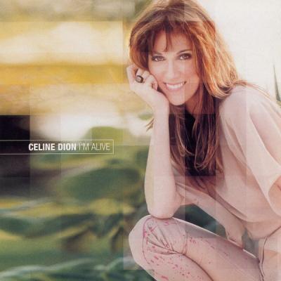 Celine Dion - I'M Alive - Je Suis Vivant(e)