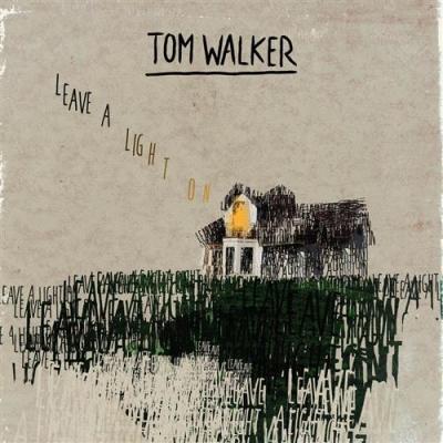 Tom Walker - Leave A Light On - Je Laisserai Une Lumière Pour Toi