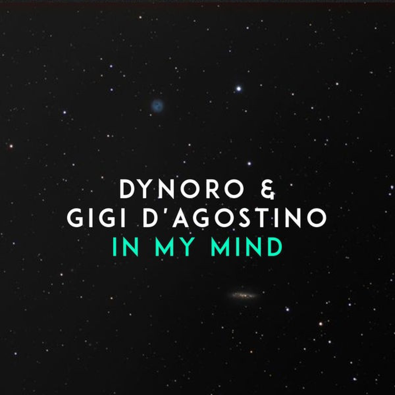 Dynoro - In My Mind