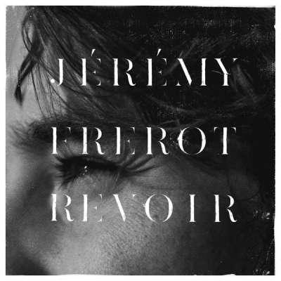 Jérémy Frerot - Revoir