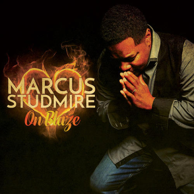 Marcus Studmire - On Blaze - Forever And A Day