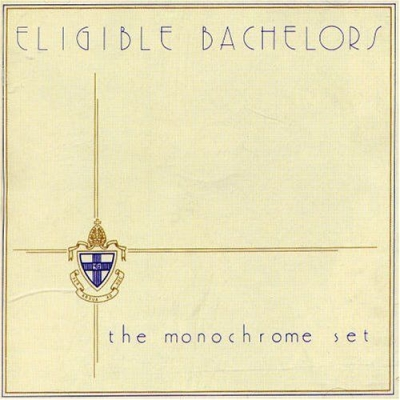 The Monochrome Set - The Ruling Class