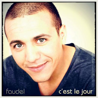 FAUDEL - C'EST LE JOUR