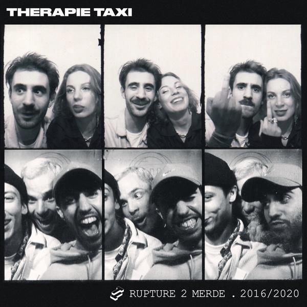 Therapie Taxi - Rupture 2 merde