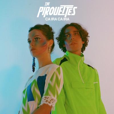 The Pirouettes - Ca ira, ca ira