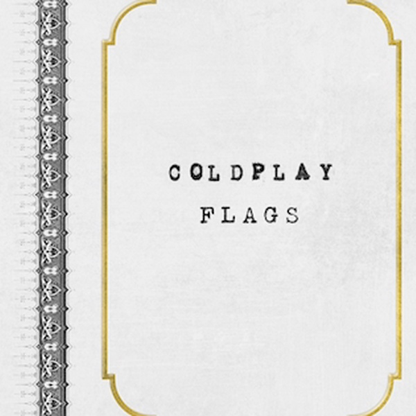 Coldplay - Flags