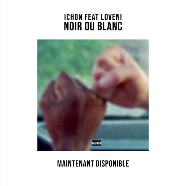 Ichon feat. Loveni - Noir ou blanc