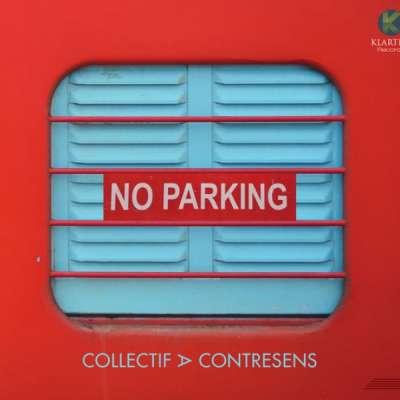 Collectif A Contresens - No Parking