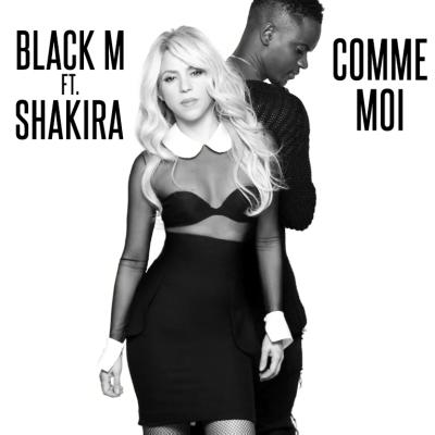 Black M - Comme Moi (Feat Shakira)