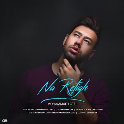 Mohammad Lotfi - Na Refigh