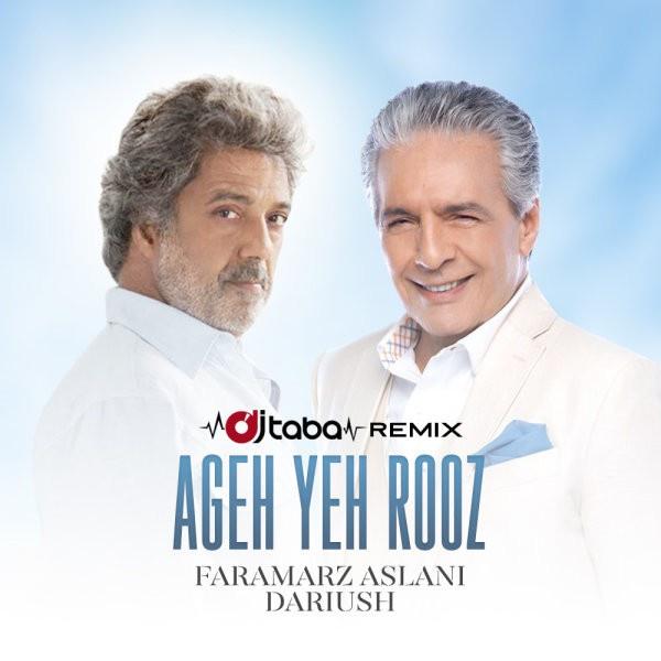 Faramarz Aslani - Ageh Yeh Rooz (Ft Dariush) (DJ Taba Remix)