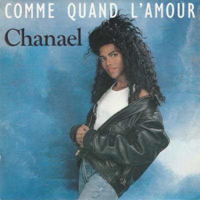 Chanael - Comme Quand L'Amour (1989)