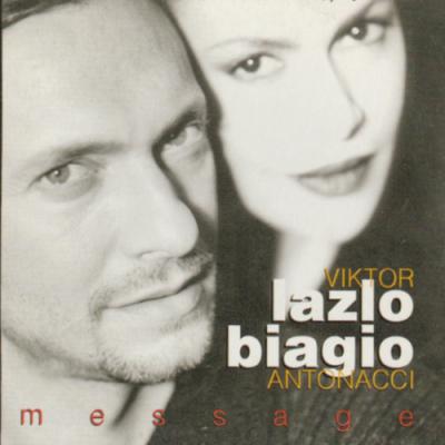 Biaggo Antonacci & Victor Lazlo - Le Message Est Pour Toi  (1999)