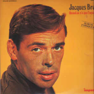 Jacques Brel - Quand on N'A Que l'Amour (1981)