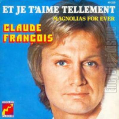Claude François - Et je t'aime tellement (1977)