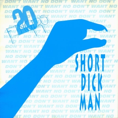 20 fingers - Short Dick Man