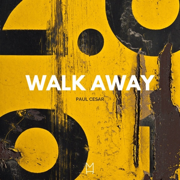 Paul Cesar - Walk Away