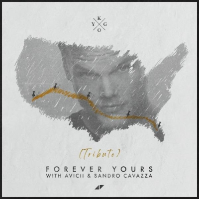 Kygo & Avicii & Sandro Cavazza - Forever Yours (Avicii Tribute)