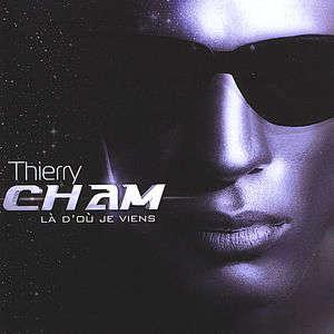 Thierry Cham - J'AI COMPRIS