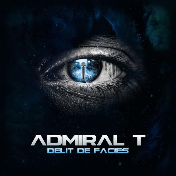 Admiral T - Délit de faciès