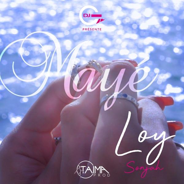 LOY SONJAH - MAYE