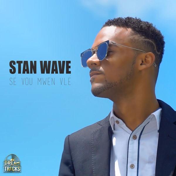 Stan Wave - Sé Vou Mwen Vlé
