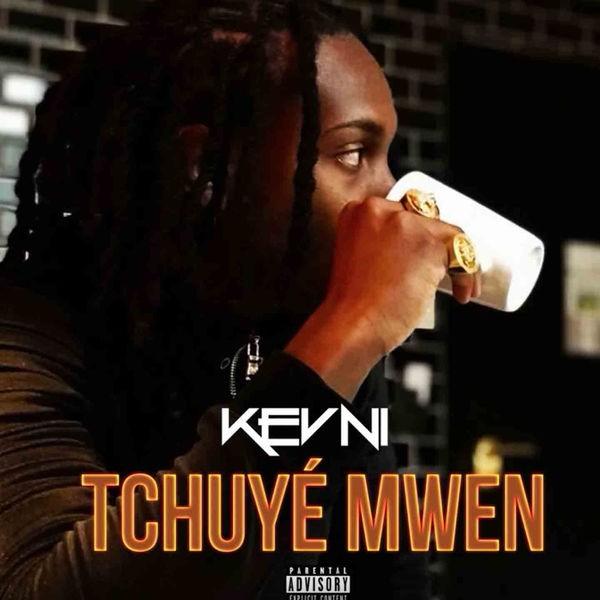 Kevni - Tchuyé mwen