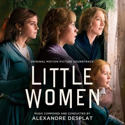 Alexandre Desplat - Les Quatre Filles du Docteur March - Little Women