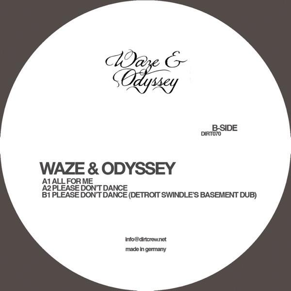 Waze & Odyssey - Please Don't Dance (Detroit Swindle's Basement Dub)