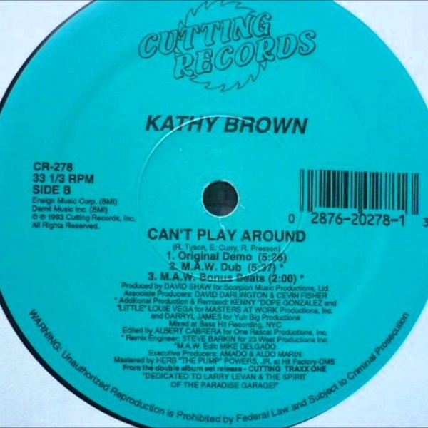 DEEPBEATZ1 - Kathy Brown - Can't Play Around  (MAW Vocal Dub)
