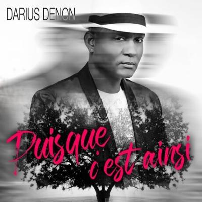 Darius Denon - puisque-c-est-ainsi (2019)
