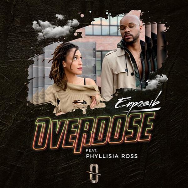 Enposib Feat Phyllisia Ross  - Overdose (2020)