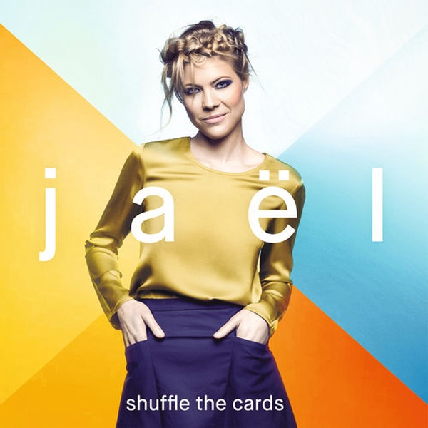 Jaël - Shuffle The Cards