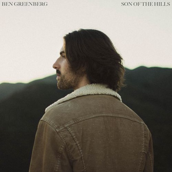 Ben Greenberg - Son of the Hills