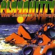 Playahitty - Summer Is Magic (1994)