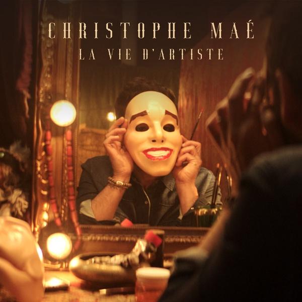 Christophe Maé - La Vie D'artiste (2020)